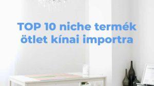 TOP 10 niche termék